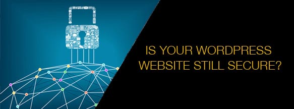 IS-YOUR-WORDPRESS-WEBSITE-STILL-SECURE-