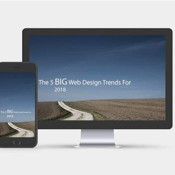 The 5 Big Web Design Trends For 2018